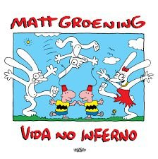 VIDA NO INFERNO - MATT GROENING