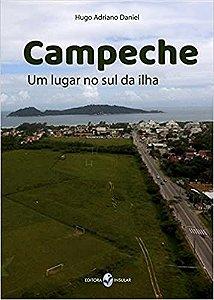 Campeche - um lugar no sul da ilha