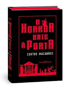 O horror bate a porta - contos macabros