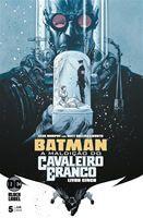 Batman a maldição do cavaleiro branco de junho de 2020