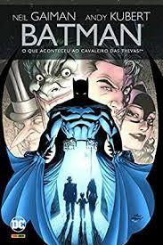 Batman o que aconteceu ao cavaleiro das trevas
