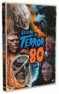 SESSÃO DE TERROR ANOS 80 VOL 3