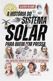 A historia do sistema solar para quem tem pressa