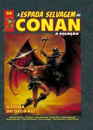 A espada selvagem de conan - coleção ed 26