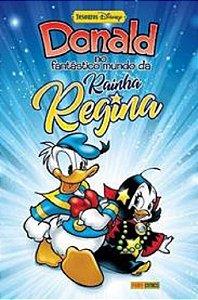DONALD - NO FANTASTICO MUNDO DA RAINHA REGINA - PANINI