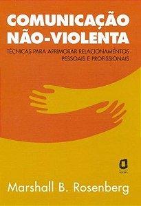 COMUNICACAO NAO VIOLENTA - AGORA