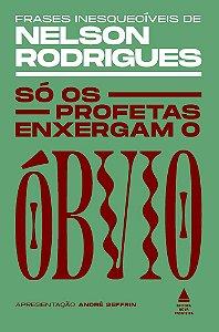 SO OS PROFETAS ENXERGAM O OBVIO - NOVA FRONTEIRA