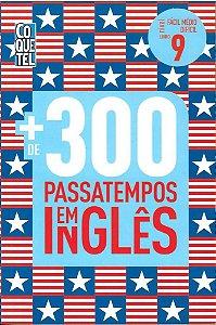 MAIS DE 300 PASSATEMPOS EM INGLES - FACIL MEDIO DIFICIL - LIVRO 9 - COQUETEL