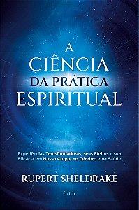 CIENCIA DA PRATICA ESPIRITUAL, A - CULTRIX