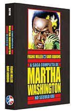 A SAGA COMPLETA DE MARTHA WASHINGTON NO SÉCULO XXI LANÇAMENTO