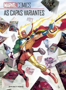 MARVEL COMICS - AS CAPAS VARIANTES - PANINI