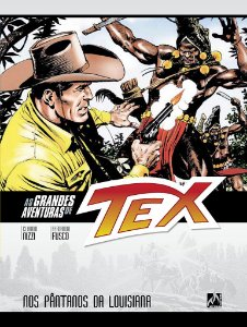 AS GRANDES AVENTURAS DE TEX VOL. 9 NOS PANTANOS DA LOUISIANA