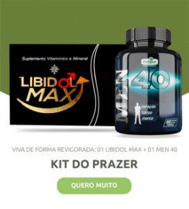 Kit do Prazer - Libidol Max + Men 40