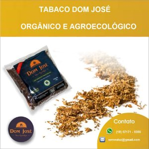 Tabaco Agroecológico / Orgânico Dom José - RS