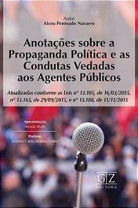 Anotações sobre a propaganda política e as condutas vedadas aos agentes público