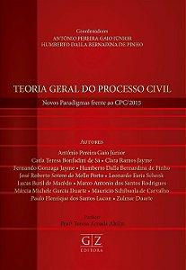TEORIA GERAL DO PROCESSO CIVIL – Novos paradigmas frente ao CPC/2015