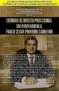 Estudos de direito processual em homenagem a paulo cezar pinheiro carneiro