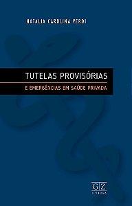 PRE VENDA - TUTELAS PROVISÓRIAS E EMERGÊNCIAS EM SAÚDE PRIVADA