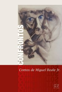 CONFRONTOS - Contos de Miguel Reale Jr