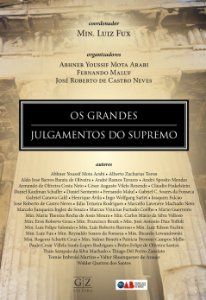OS GRANDES JULGAMENTOS DO SUPREMO