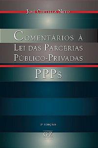 Comentários à Lei das Parcerias Público-Privadas - PPPs