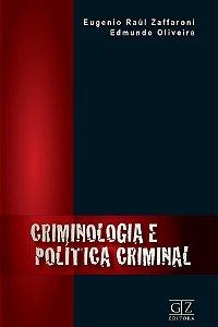 Criminologia e Política Criminal