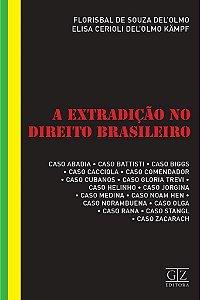 Extradição no Direito Brasileiro, A