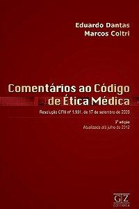 Comentários ao Código de Ética Médica - 2ª edição