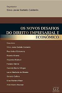 Os Novos Desafios do Direito Empresarial e Econômico