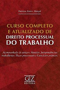 Curso Completo e Atualizado de Direito Processual do Trabalho