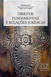 Direitos Fundamentais e Relações Jurídicas