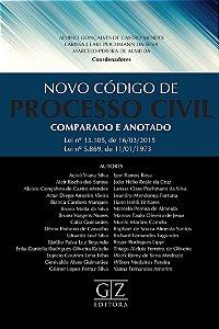 O NOVO CÓDIGO DE PROCESSO CIVIL COMPARADO E ANOTADO _x0007_ Lei nº 13.105, de 16/03/2015 / _x0007_ Lei nº 5.869, de 11/01/1973