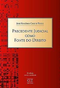 Precedente judicial como fonte do direito