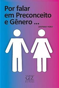 POR FALAR EM PRECONCEITO E GÊNERO ...