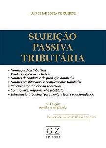 SUJEIÇÃO PASSIVA TRIBUTÁRIA – 4ª edição