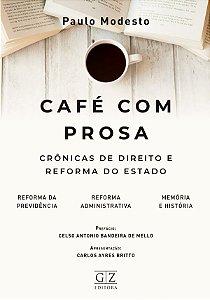 Café Com Prosa: Crônicas de Direito e Reforma do Estado - PREVENDA 10/05