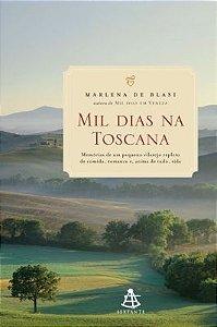 Livro Mil Dias Na Toscana