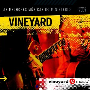 CD VINEYARD INTERNACIONAL VOL 1