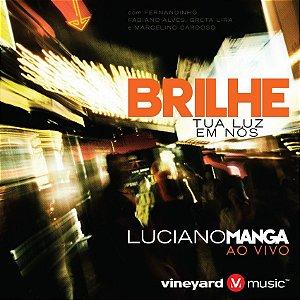 CD BRILHE TUA LUZ EM NÓS - LUCIANO MANGA