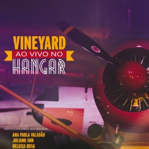CD VINEYARD AO VIVO NO HANGAR