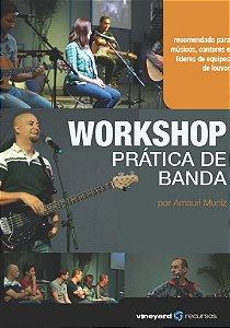 DVD WORKSHOP PRÁTICA DE BANDA