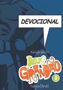 DEVOCIONAL DEUS GRANDÃO