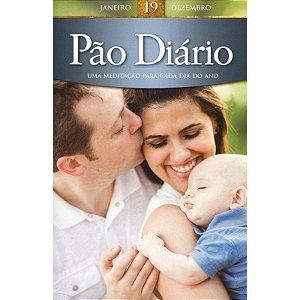 Livro Pão Diário Volume 19 - Letra Grande