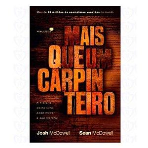 Livro Mais Que Um Carpinteiro - Josh Mcdowell e Sean Mcdowell