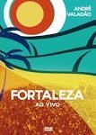 DVD Fortaleza - André Valadão - AO VIVO