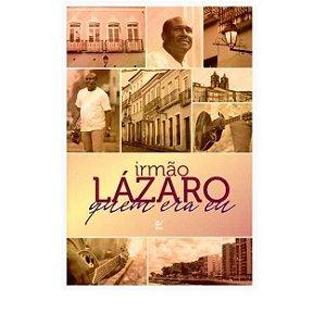 Livro Irmão LÁZARO quem era eu