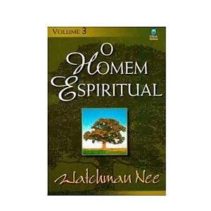 Livro O Homem Espiritual - Watchman Nee - Volume 3