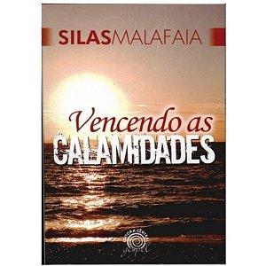 Livro Vencendo as Calamidades - Silas  Malafaia