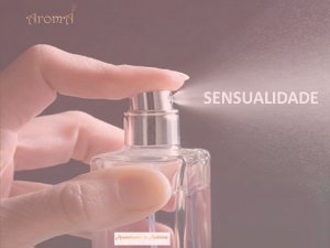 Marketing Olfativo - SENSUALIDADE (2 frascos de 250ml)