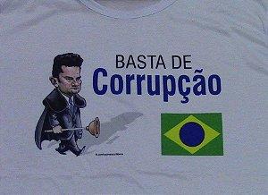 Camiseta BASTA DE CORRUPÇÃO MORO LAVA JATO